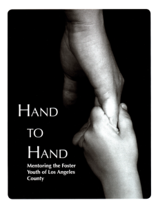Hand to Hand Mentoring the Foster Youth of Los Angeles County